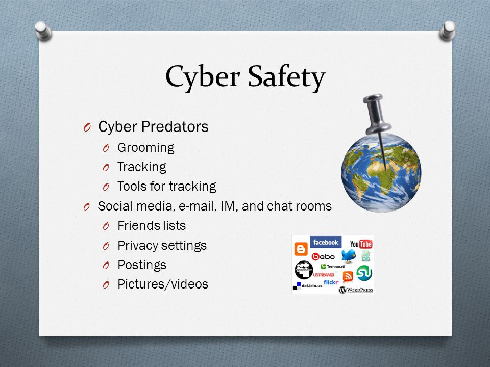 Cyber Safety Cyber Predators Grooming Tracking Tools for tracking