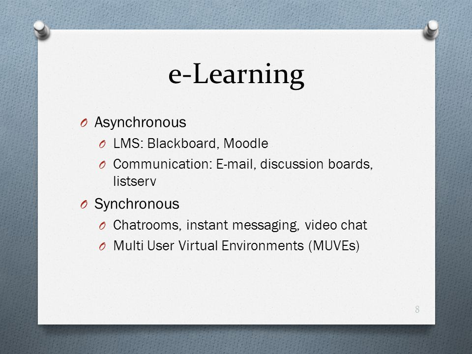 e-Learning Asynchronous Synchronous LMS: Blackboard, Moodle
