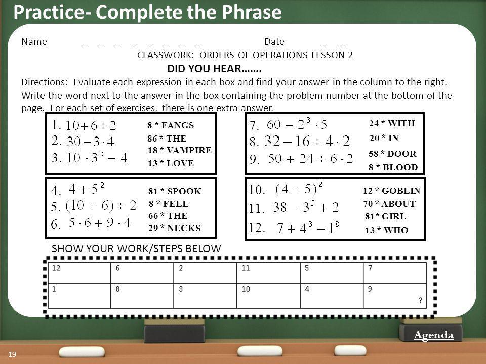Practice- Complete the Phrase