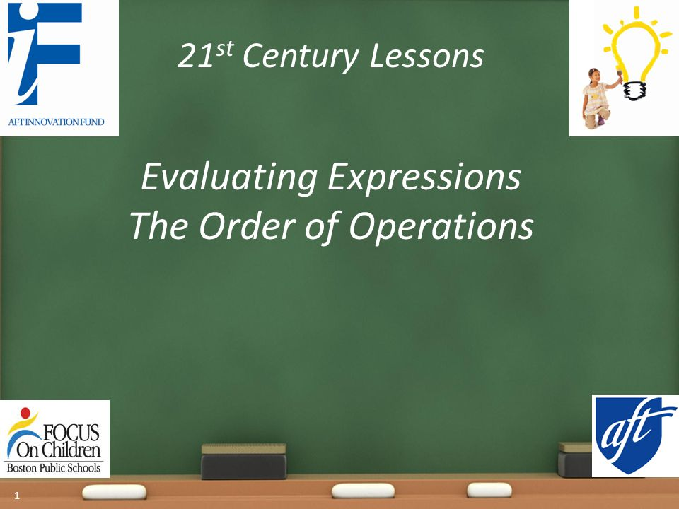 Evaluating Expressions The Order of Operations