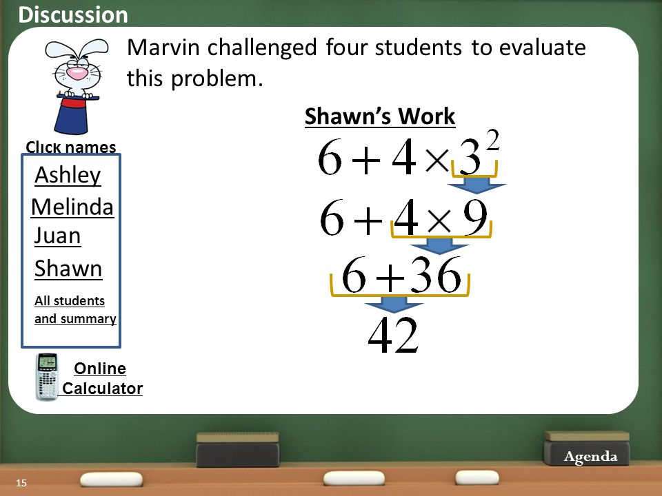Marvin challenged four students to evaluate this problem.