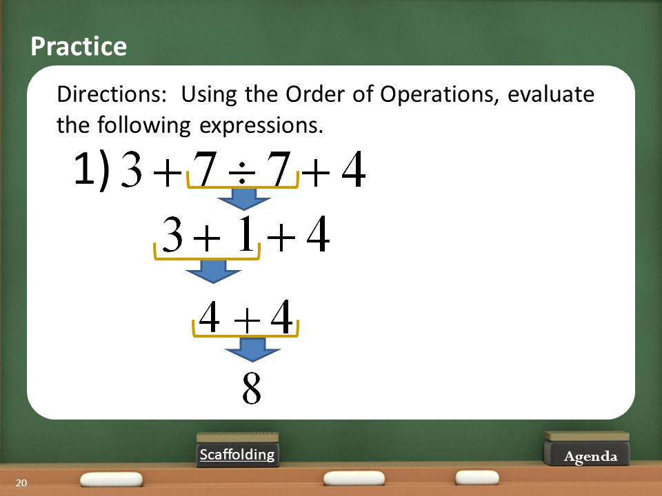 Practice Directions: Using the Order of Operations, evaluate the following expressions. 1) (Time on this slide - 2 min) Time passed 50 min.