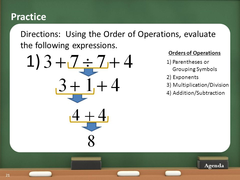 Practice Directions: Using the Order of Operations, evaluate the following expressions. 1) 2) Exponents.