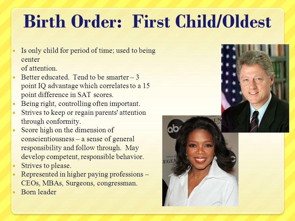 Birth Order: First Child/Oldest