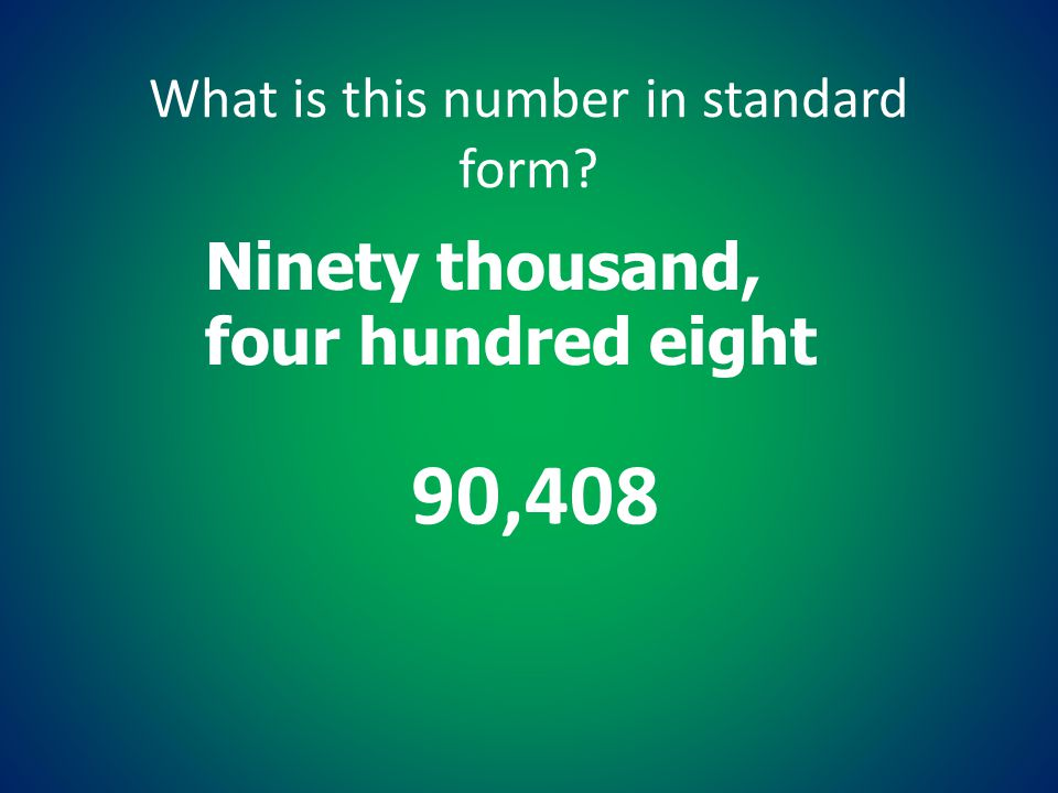 What is this number in standard form