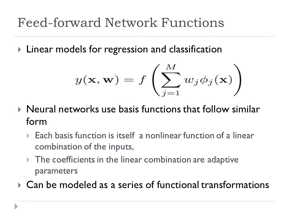 Feed-forward Network Functions