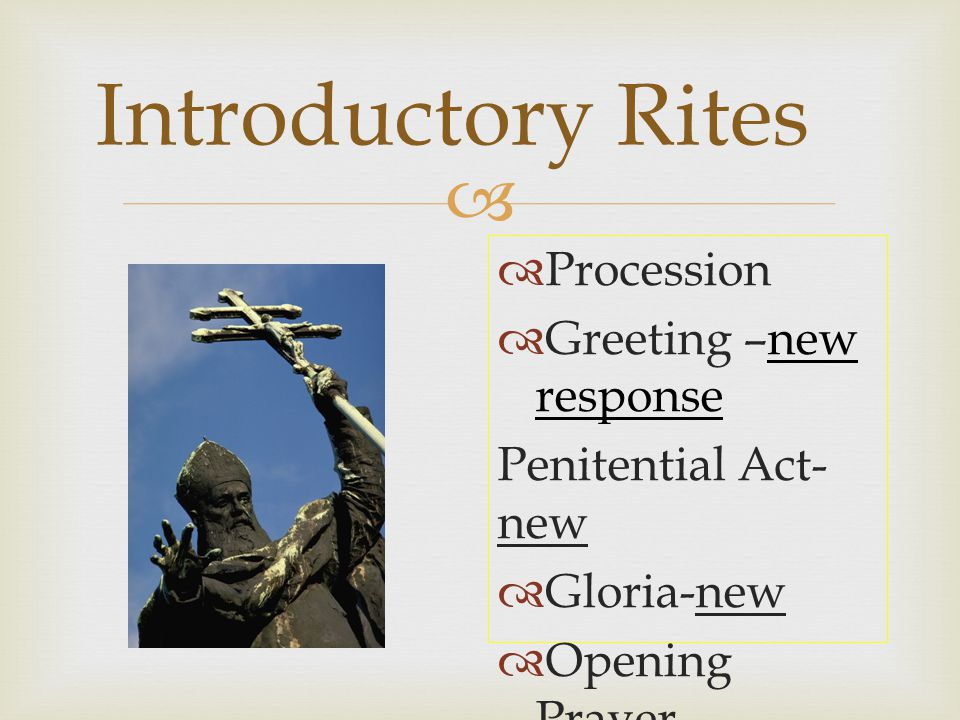 Introductory Rites Procession Greeting –new response