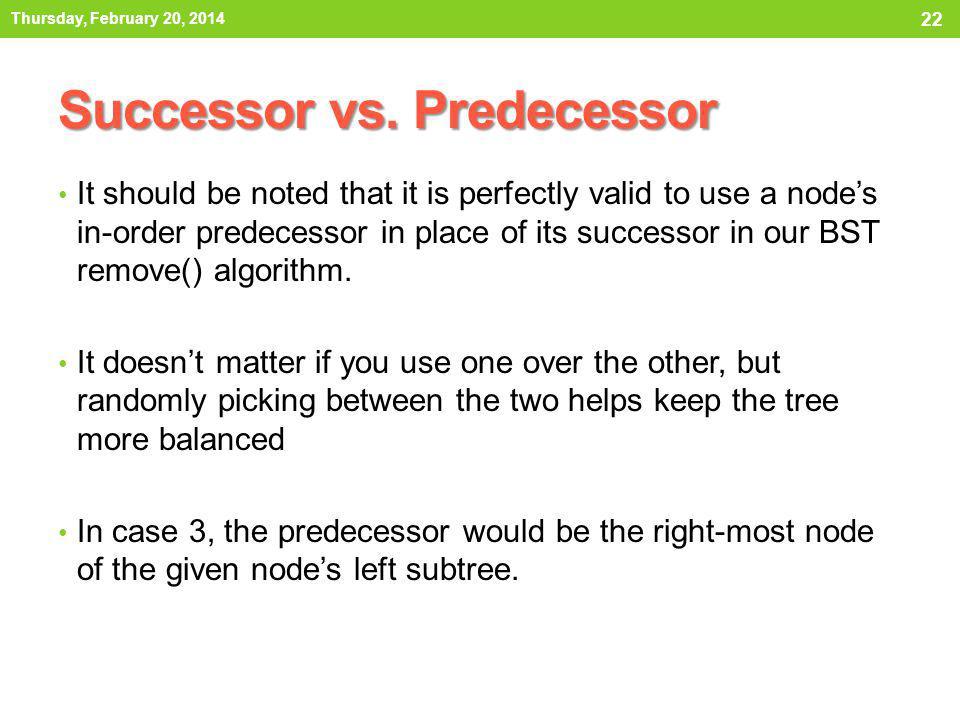 Successor vs. Predecessor