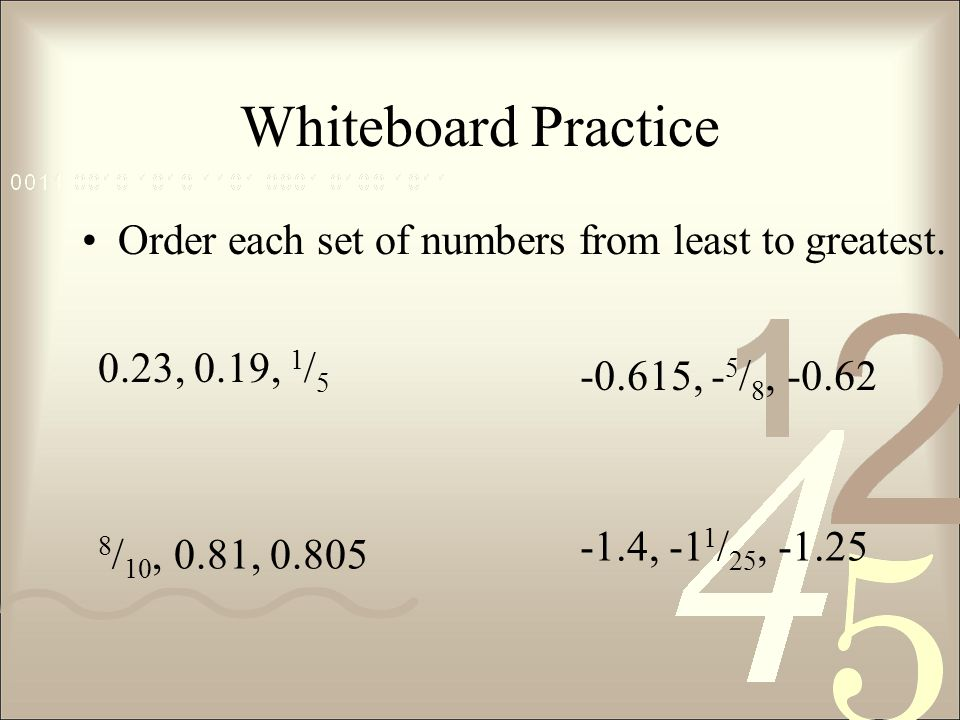 Whiteboard Practice Order each set of numbers from least to greatest.