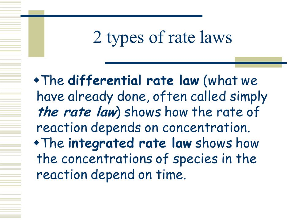 rate law Rate laws, relative rates of reaction, the power law model, the rate constant, elementary reactions, non-elementary reactions, reversible reactions, batch system stoichiometric table, flow system stoichiometric table.