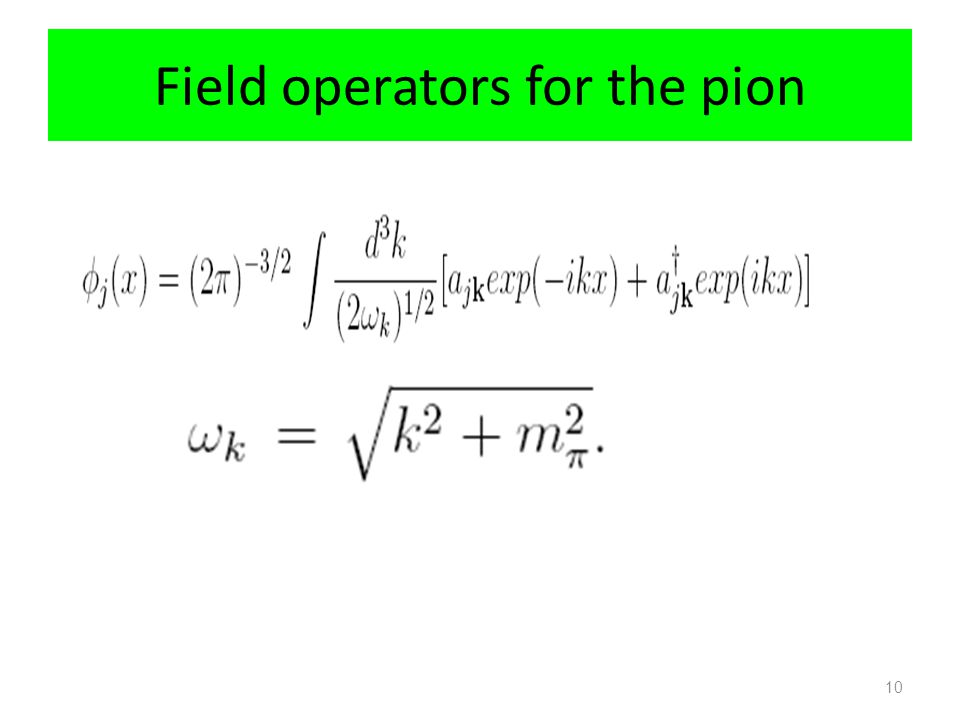 Field operators for the pion