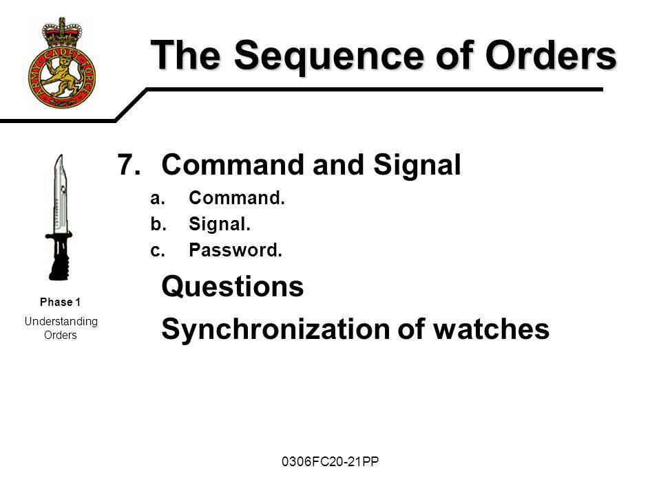 The Sequence of Orders Command and Signal Questions
