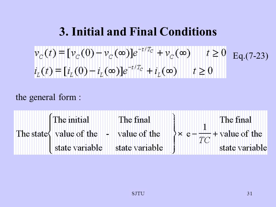 3. Initial and Final Conditions