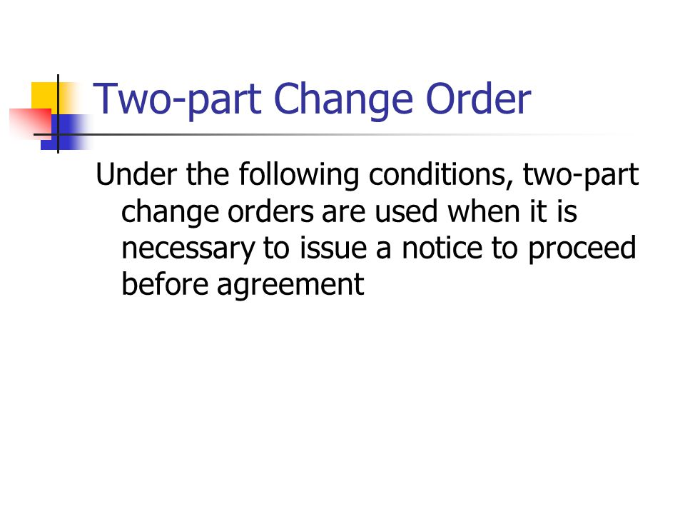 Two-part Change Order