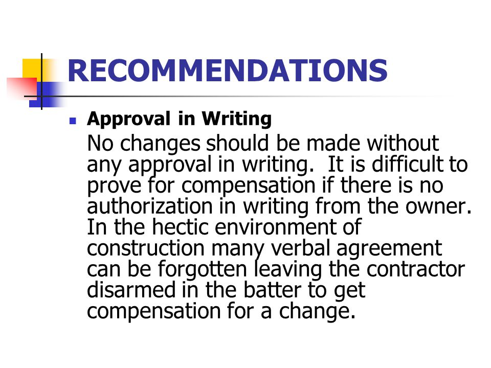 RECOMMENDATIONS Approval in Writing