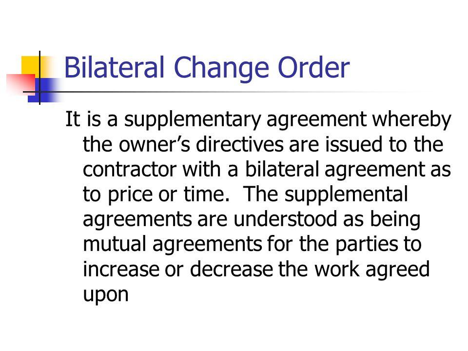 Bilateral Change Order