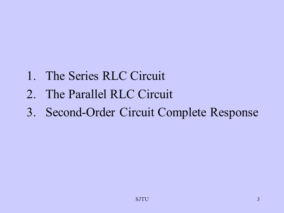 The Parallel RLC Circuit Second-Order Circuit Complete Response