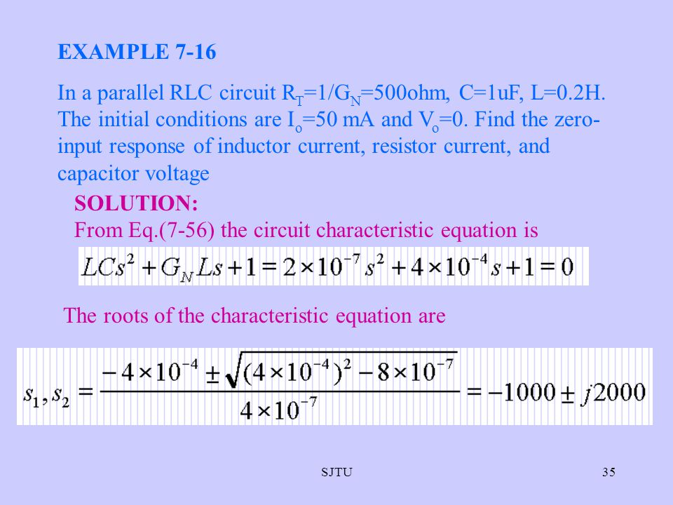 From Eq.(7-56) the circuit characteristic equation is