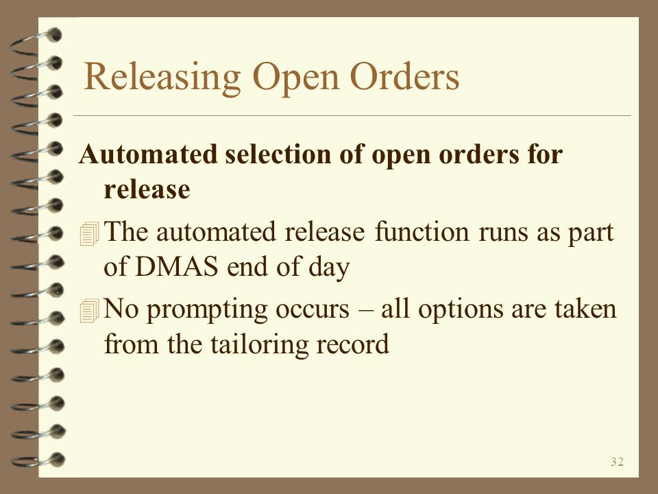 Releasing Open Orders Automated selection of open orders for release