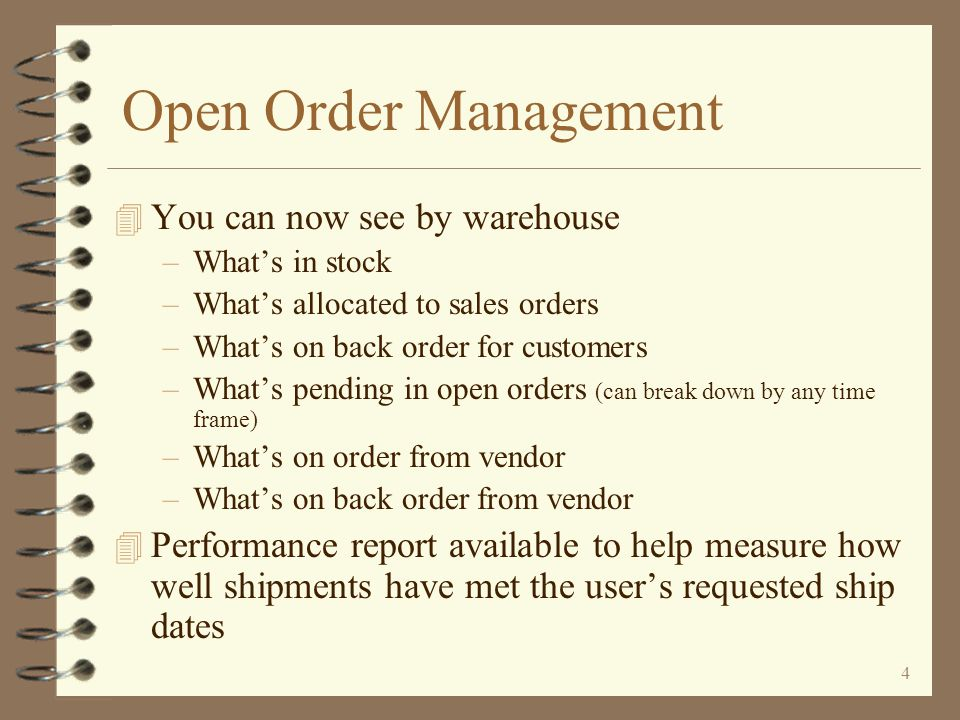 Open Order Management You can now see by warehouse