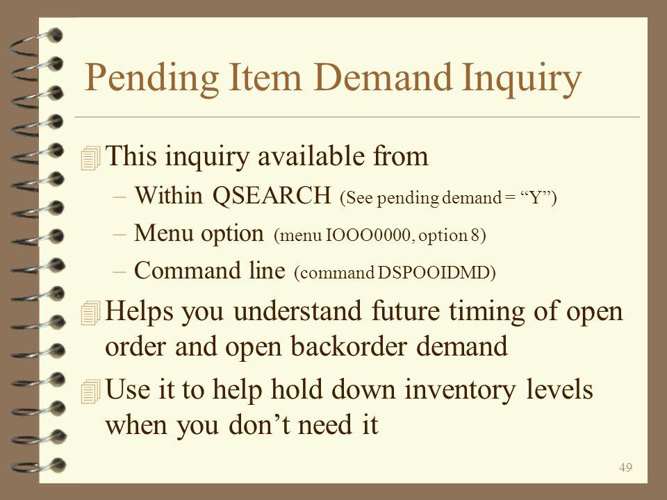Pending Item Demand Inquiry