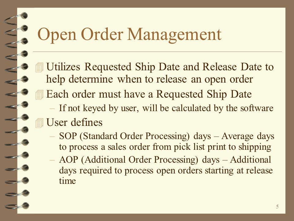 Open Order Management Utilizes Requested Ship Date and Release Date to help determine when to release an open order.