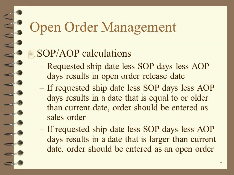Open Order Management SOP/AOP calculations