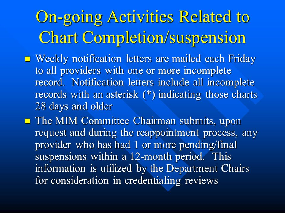 On-going Activities Related to Chart Completion/suspension