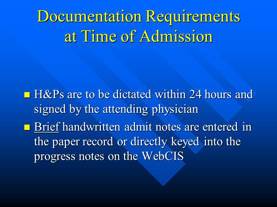 Documentation Requirements at Time of Admission