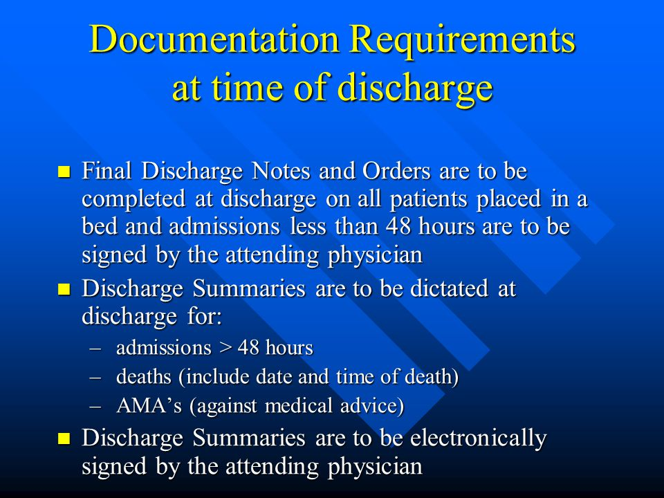Documentation Requirements at time of discharge