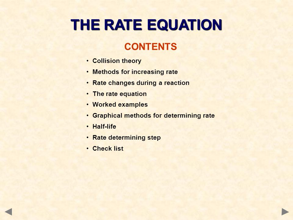 THE RATE EQUATION CONTENTS Collision theory