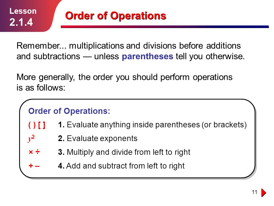 Lesson 2.1.4. Order of Operations.