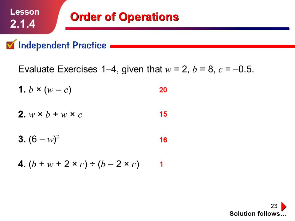 Order of Operations 2.1.4 Independent Practice