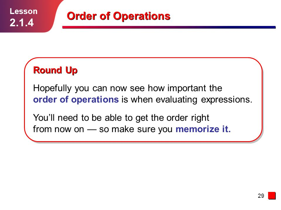 Order of Operations 2.1.4 Round Up