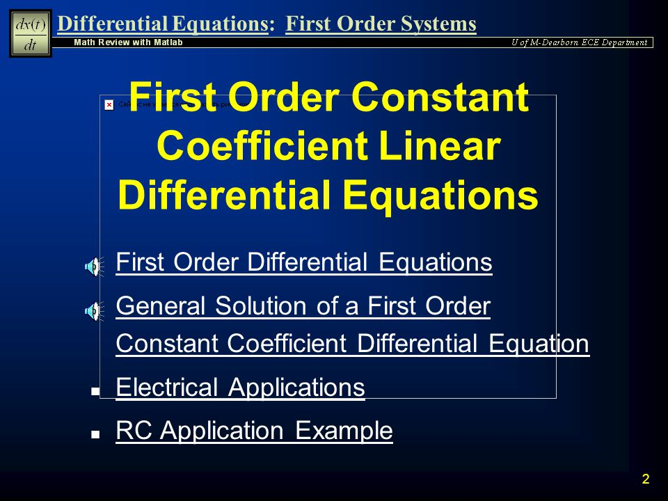 First Order Constant Coefficient Linear Differential Equations