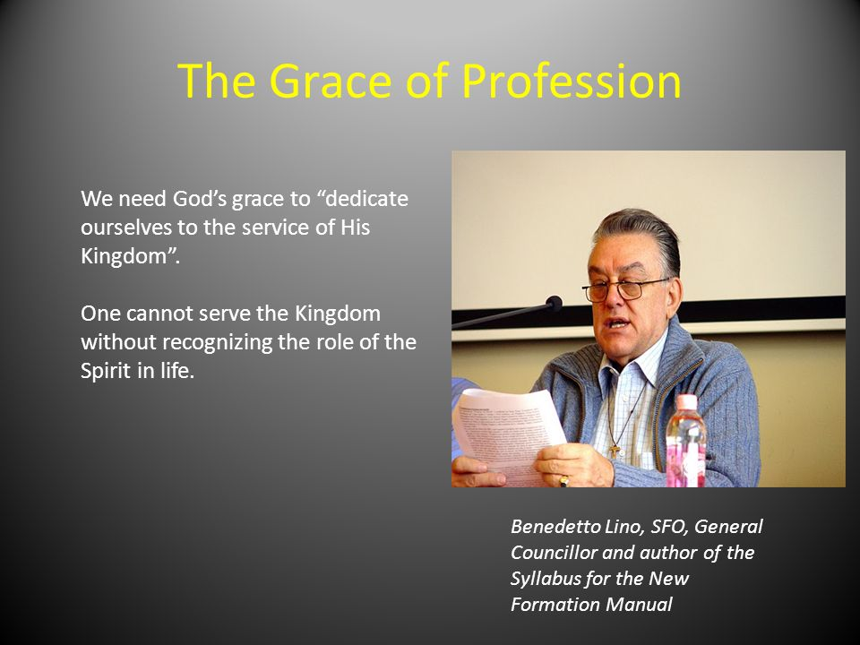 The Grace of Profession