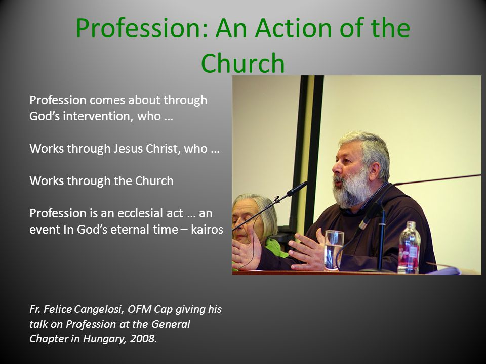 Profession: An Action of the Church