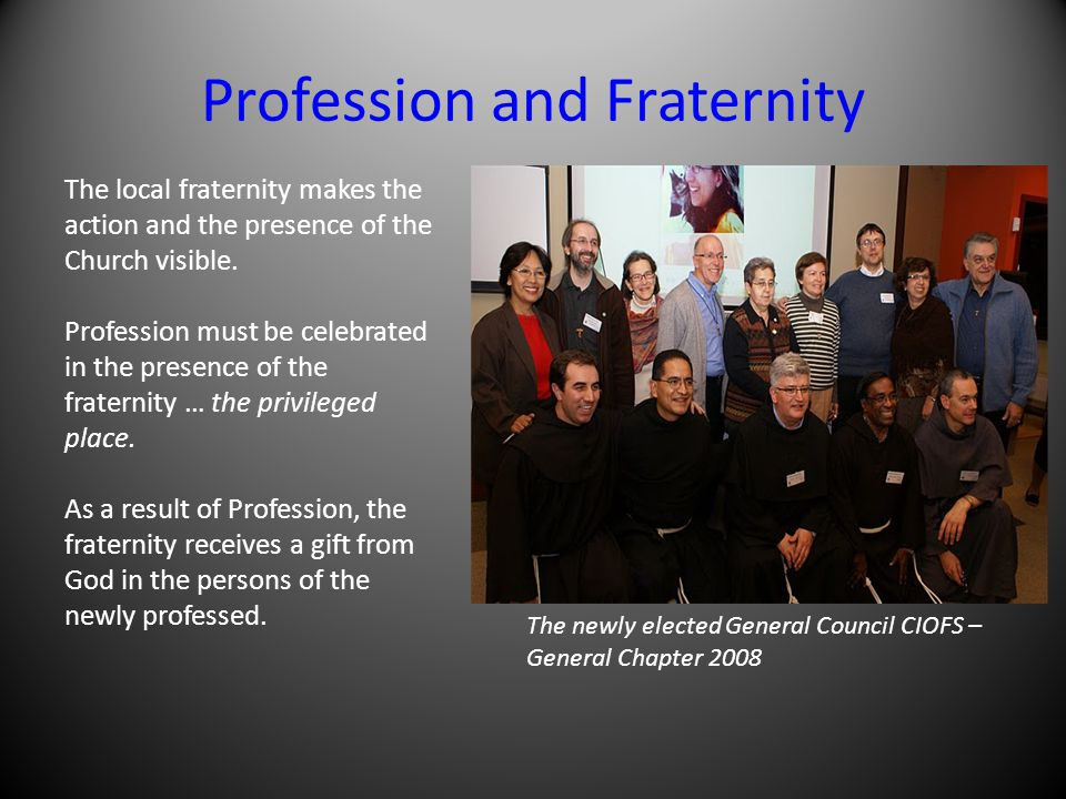 Profession and Fraternity