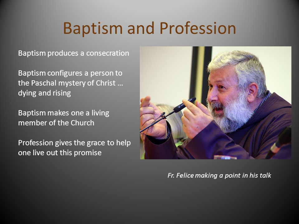 Baptism and Profession