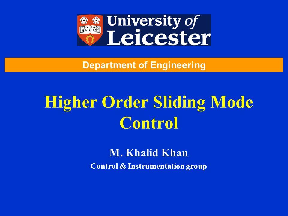 Higher Order Sliding Mode Control