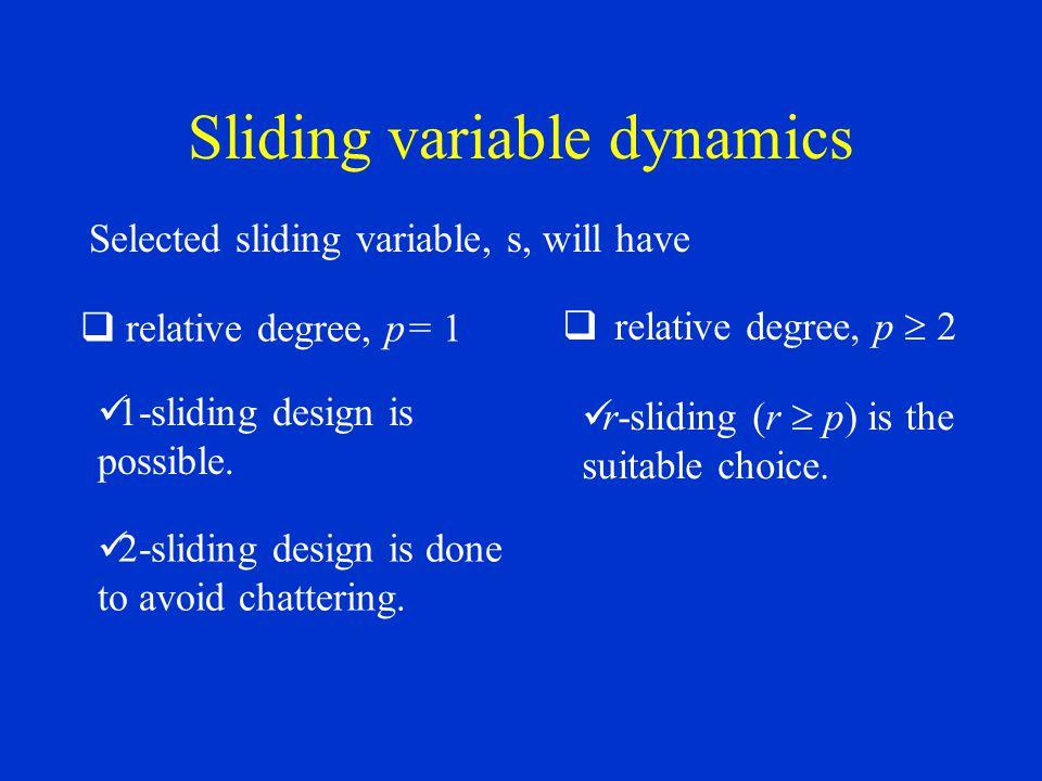 Sliding variable dynamics
