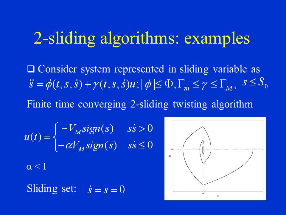2-sliding algorithms: examples