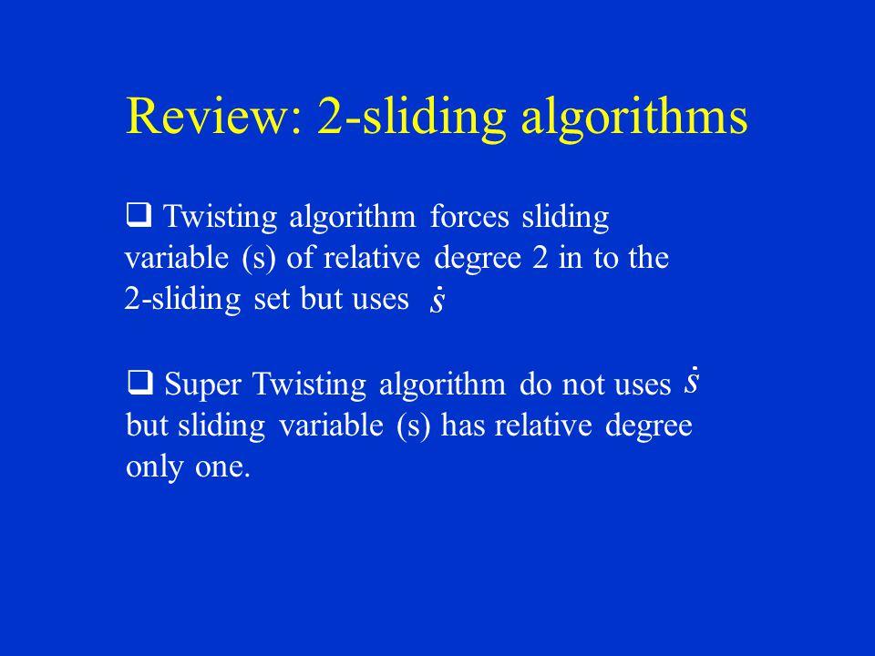 Review: 2-sliding algorithms