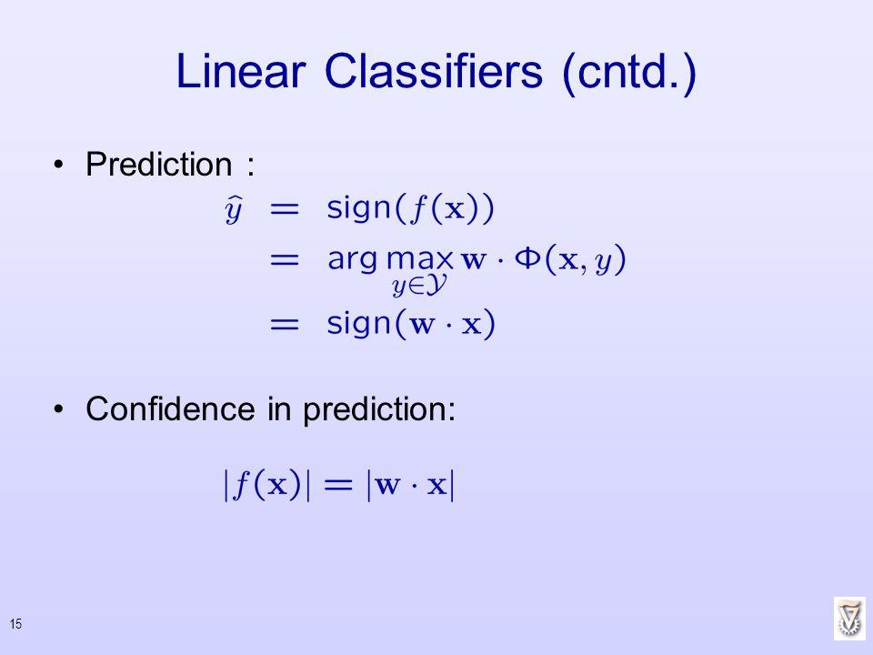 Linear Classifiers (cntd.)