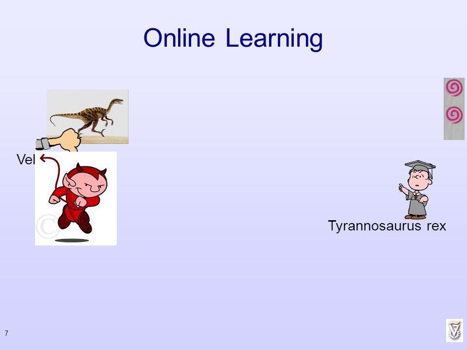 Online Learning Velocireptor Tyrannosaurus rex