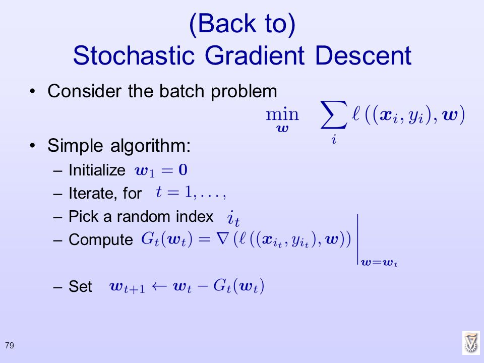 (Back to) Stochastic Gradient Descent