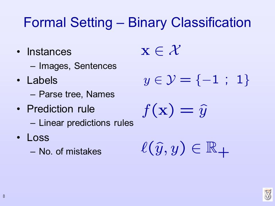 Formal Setting – Binary Classification