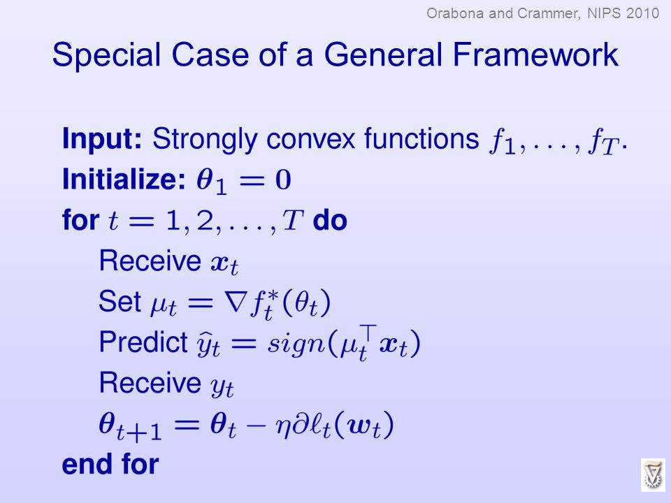 Special Case of a General Framework