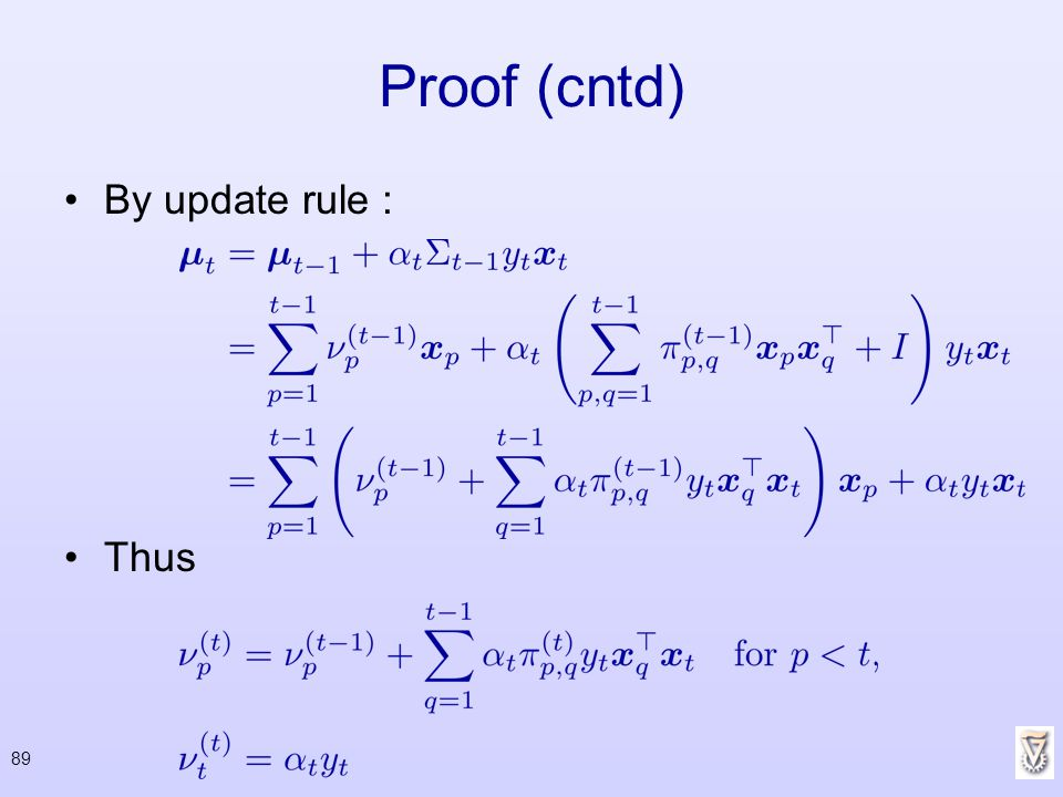 Proof (cntd) By update rule : Thus