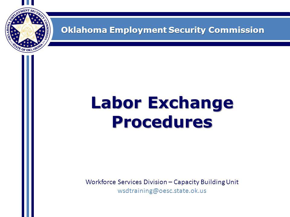Labor Exchange Procedures